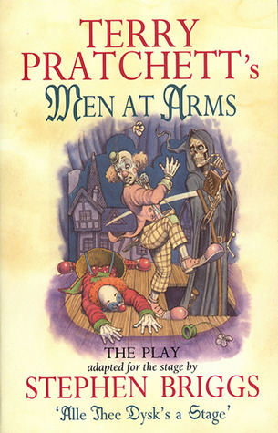 Men at Arms: The Play