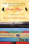 The Bookaholics' Guide to Book Blogs: the new literary force