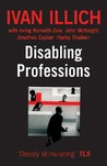 Disabling Professions