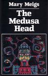 The Medusa Head
