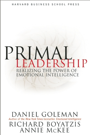 Ebook Primal Leadership: Learning to Lead with Emotional Intelligence by Daniel Goleman DOC!
