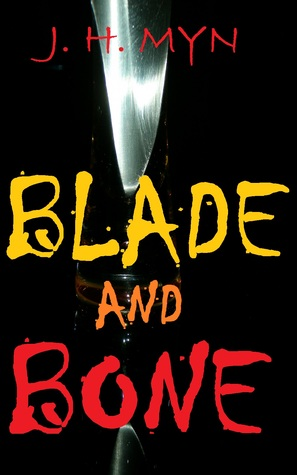 Blade and Bone (The Hybreeds, #1)