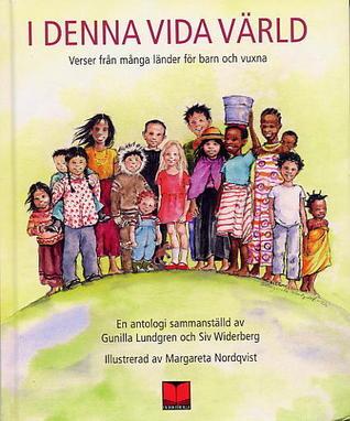 i-denna-vida-vrld-verser-frn-mnga-lnder-fr-barn-och-vuxna