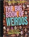 The Big Book of Weirdos (Factoid Books)