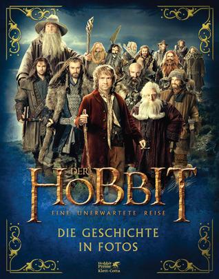 Der Hobbit - Eine unerwartete Reise. Die Geschichte in Fotos