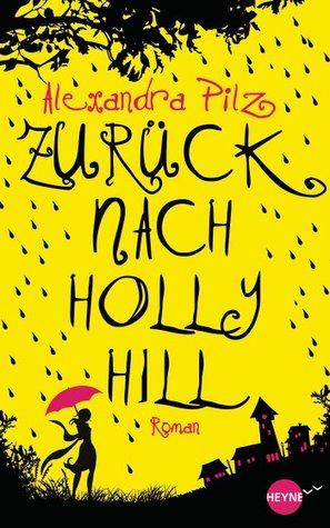 Zurück nach Hollyhill (Hollyhill, #1)