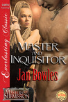 Master and Inquisitor (Masters of Submission, #4)