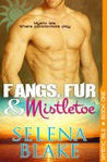 Fangs, Fur and Mistletoe (Mystic Isle, #1)