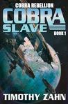 Cobra Slave (Cobra Rebellion #1)