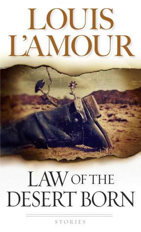 Law of the Desert Born: Stories Libros electrónicos gratuitos para descargar en la PC