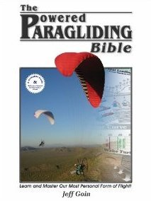 the powered paragliding bible by jeff goin rh goodreads com