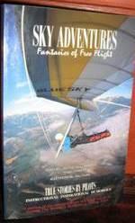 Sky Adventures: Fantasies of Free Flight