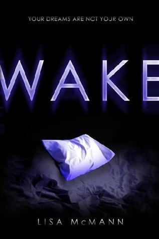 Wake by Lisa McMann