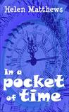 In a Pocket of Time