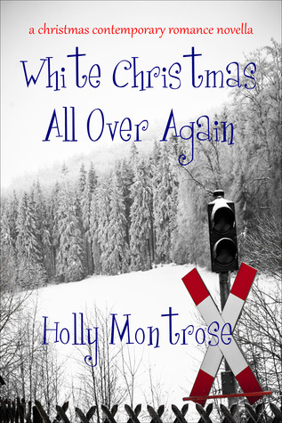 White Christmas All Over Again - A Christmas Contemporary Romance Novel