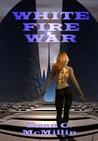 White Fire War