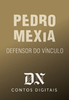 Defensor do Vínculo (DN Contos Digitais #12)