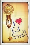 I Heart Ed Small