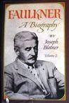 Faulkner: A Biography (Volume 2 of 2)