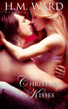 Christmas Kisses by H.M. Ward