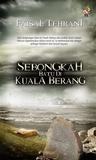 Sebongkah Batu Di Kuala Berang