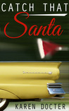 Catch That Santa