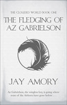 The Fledging Of Az Gabrielson (The Clouded World, #1)
