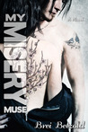 My Misery Muse (My Misery Muse, #1)