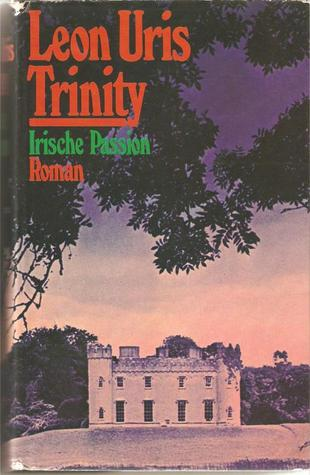 Trinity: Irische Passion