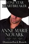 Lone Star Heartbreaker (Diamondback Ranch #4)