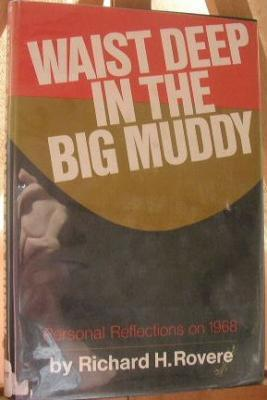 Waist Deep in the Big Muddy: Personal Reflections on 1968