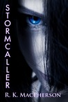 Stormcaller (Stormcaller Cycle, #1)