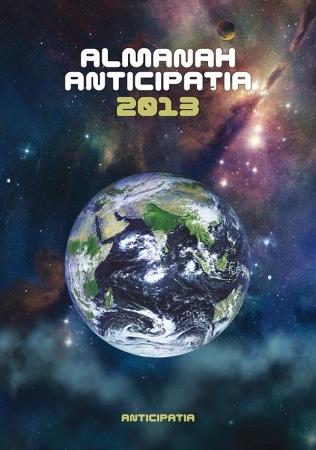 Almanah Anticipaţia 2013