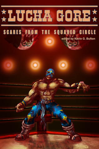 Lucha Gore: Scares from the Squared Circle