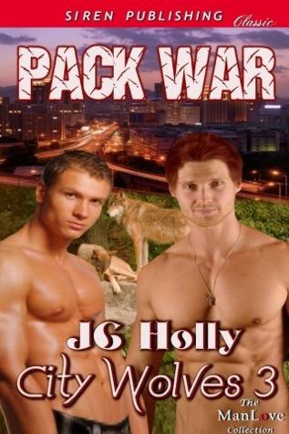 Pack War (City Wolves, #3)