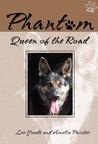 Phantom: Queen of the Road