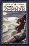 Power of the Zephyr (Rowan of the Wood, #4)