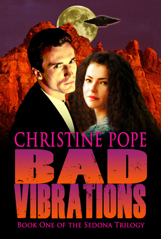 Bad Vibrations by Christine Pope