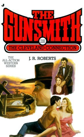The Cleveland Connection (The Gunsmith, #218)