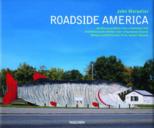 Roadside America: Architectural Relics from a Vanishing Past