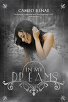In My Dreams by Cameo Renae