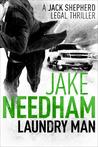 Laundry Man by Jake Needham