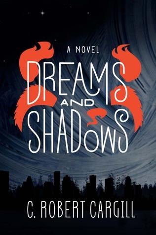 Dreams and Shadows (Dreams & Shadows, #1)