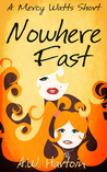 Nowhere Fast (A Mercy Watts Short Story)