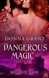 Dangerous Magic (Sisters of Magic, #3)