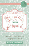 From This Day Forward by Marla Miniano