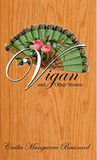 Vigan and Other Stories