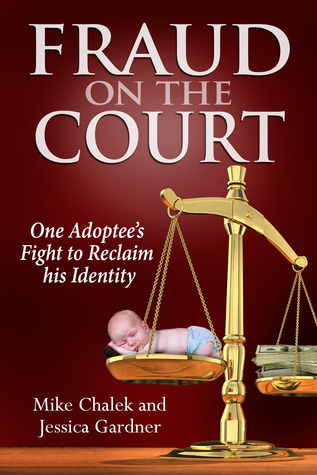 Fraud on the Court: One Adoptee's Fight to Reclaim his Identity