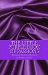 The Little Purple Book of Passions