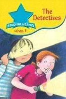 The Detectives (Reading Heroes: Level 3)